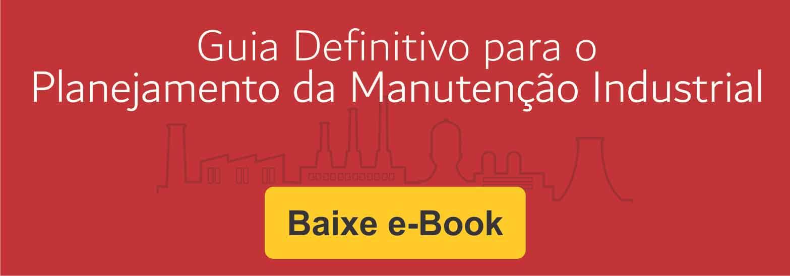 cta guia defenitivo planejamento manutencao industrial ebook engeman - Quais os principais erros na manutenção industrial e como evitá-los?